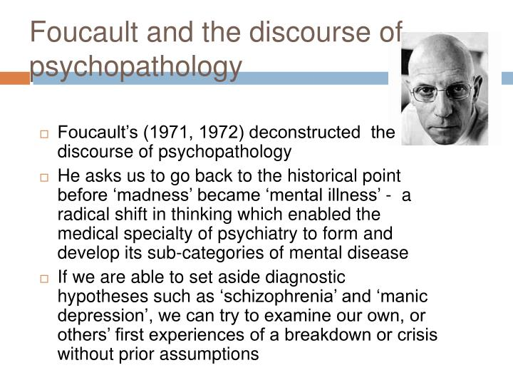 Foucault and the discourse of psychopathology