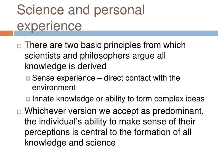 Science and personal experience