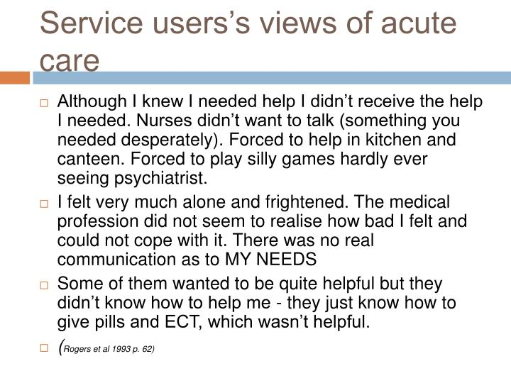 Service users's views of acute care