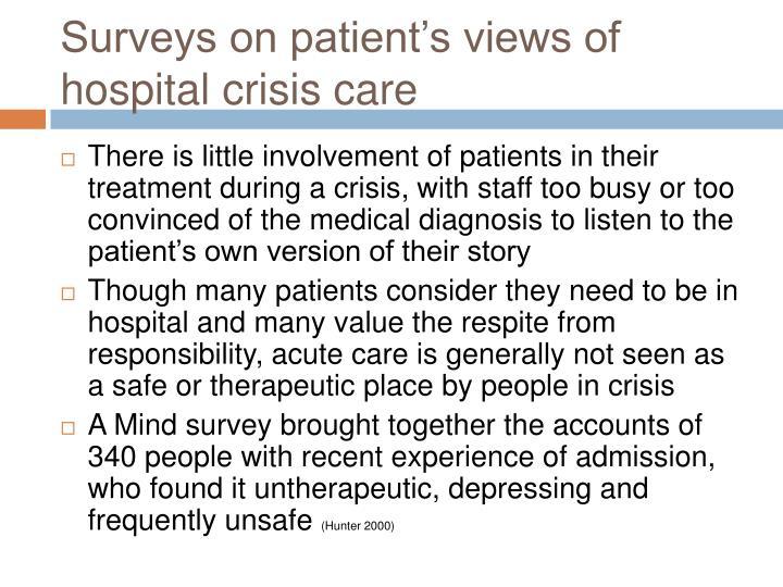 Surveys on patient's views of hospital crisis care
