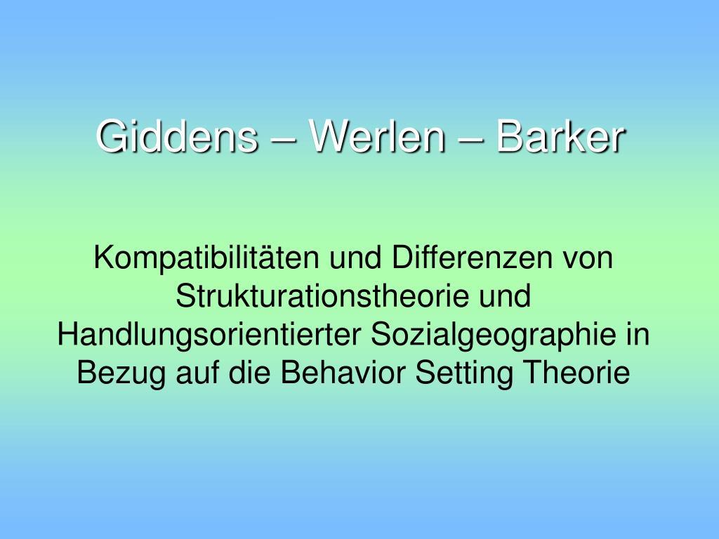 Giddens – Werlen – Barker