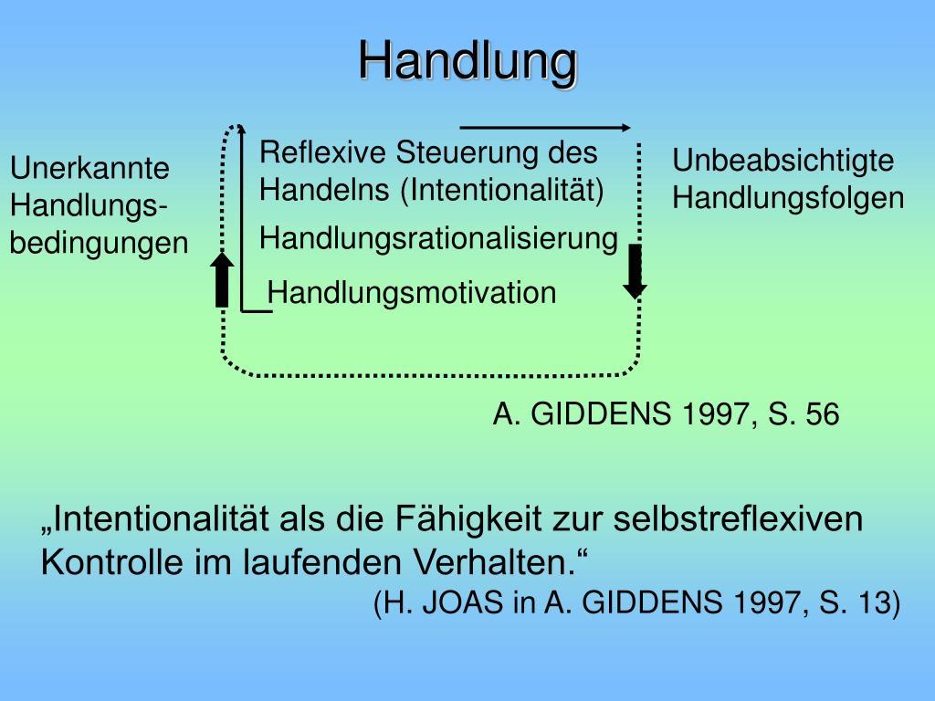 Reflexive Steuerung des Handelns (Intentionalität)