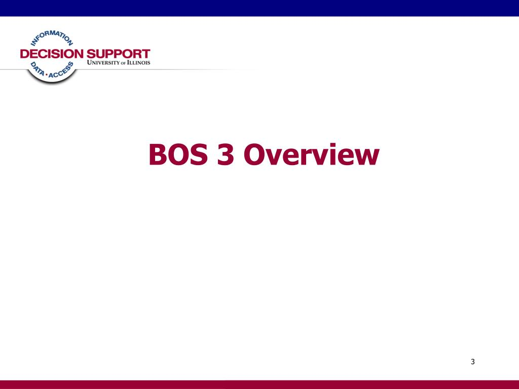 BOS 3 Overview