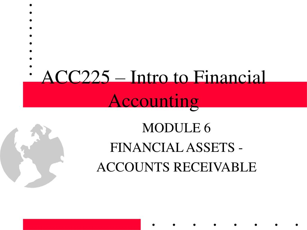 acc225 intro to financial accounting