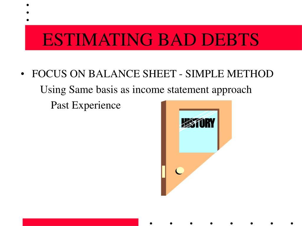 ESTIMATING BAD DEBTS