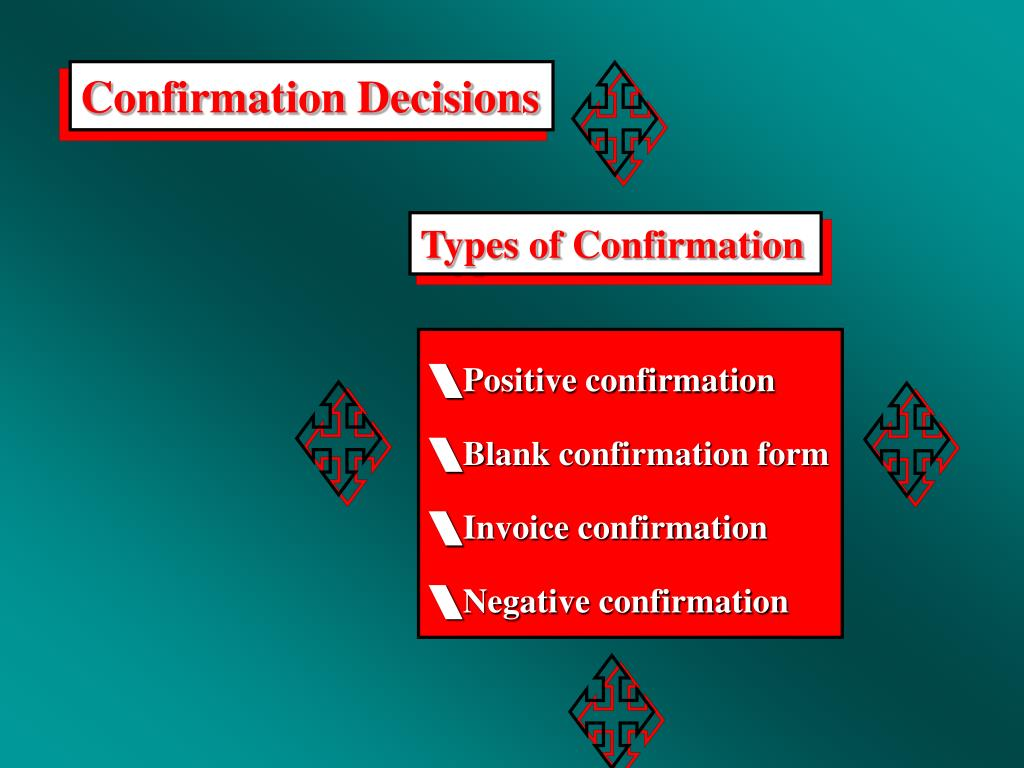 Confirmation Decisions