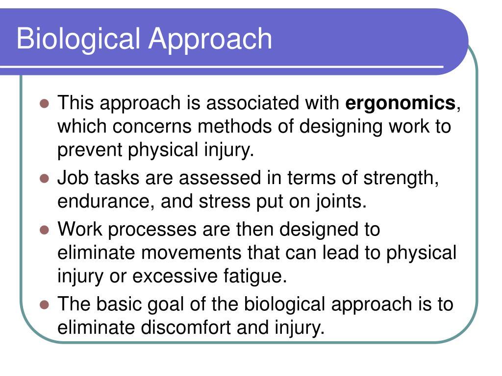 Biological Approach