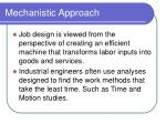 mechanistic approach