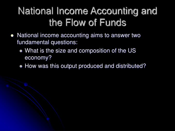 National income accounting and the flow of funds