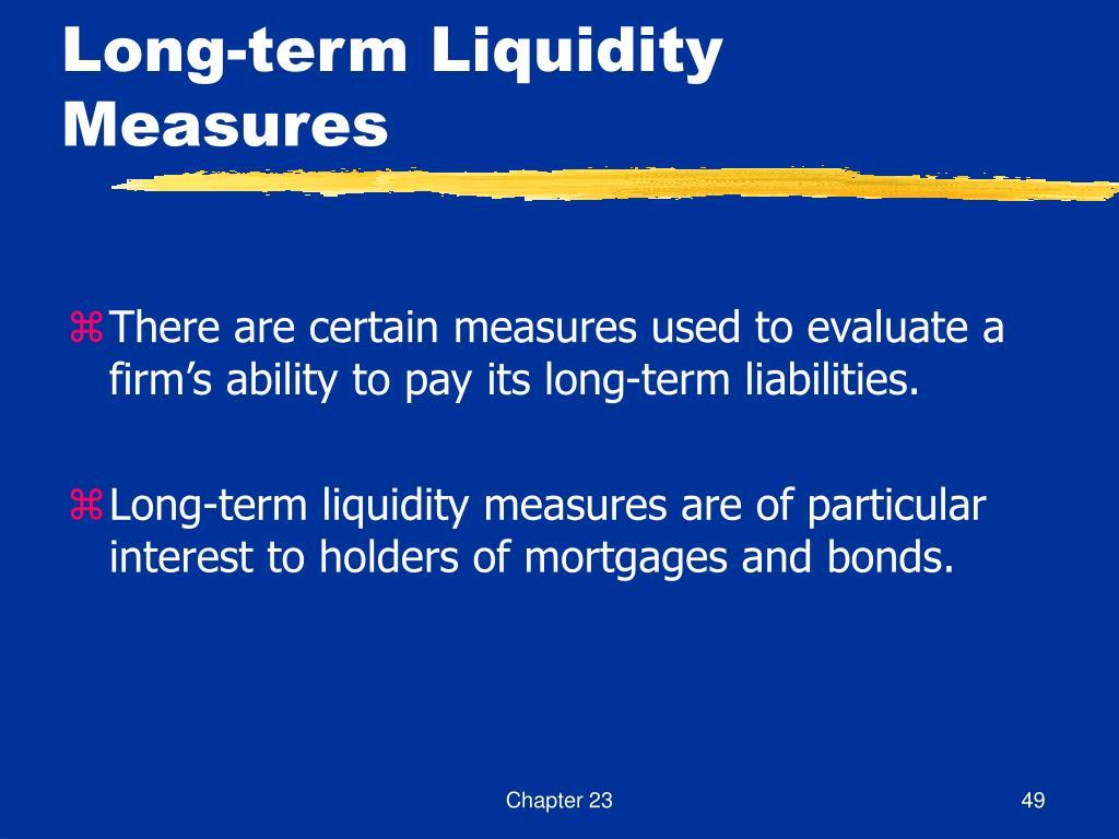 Long-term Liquidity Measures