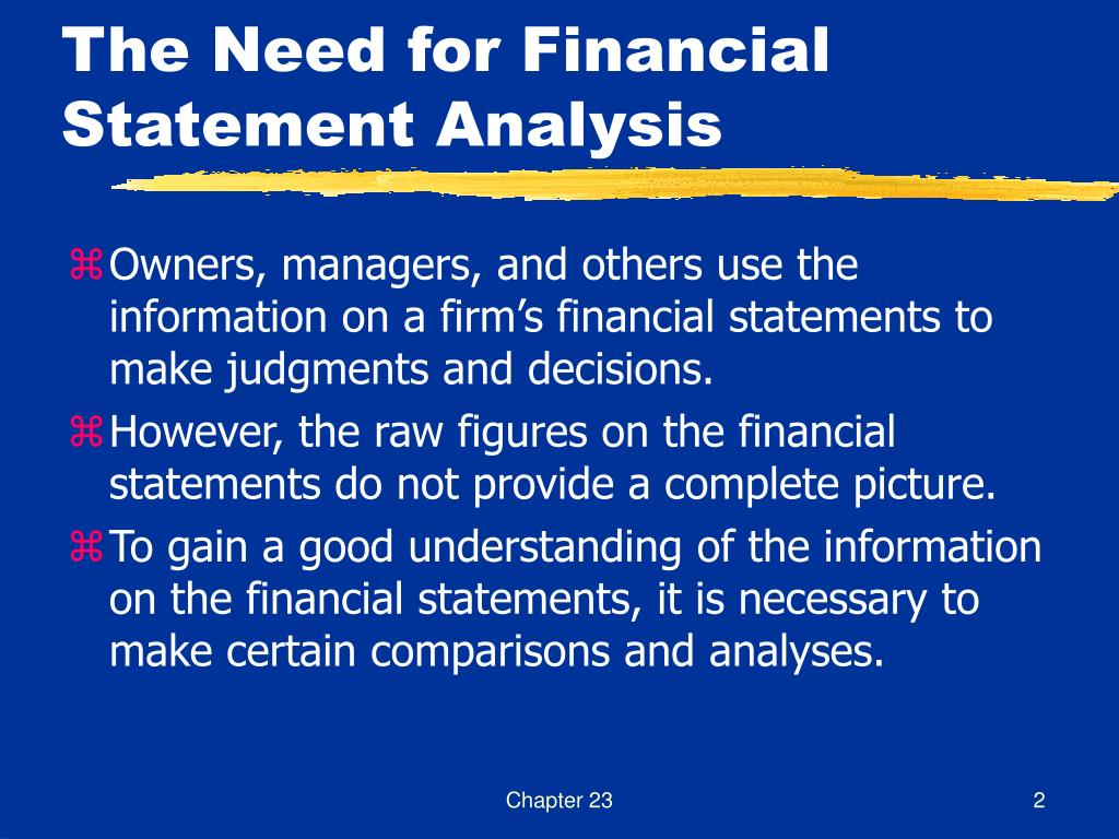 The Need for Financial Statement Analysis