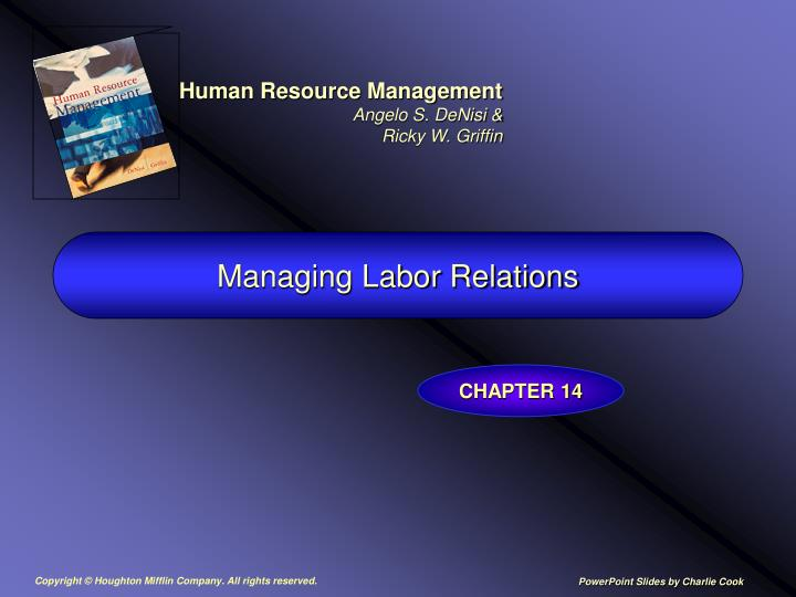 Managing labor relations l.jpg