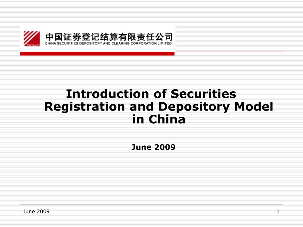Introduction of Securities Registration and Depository Model in China