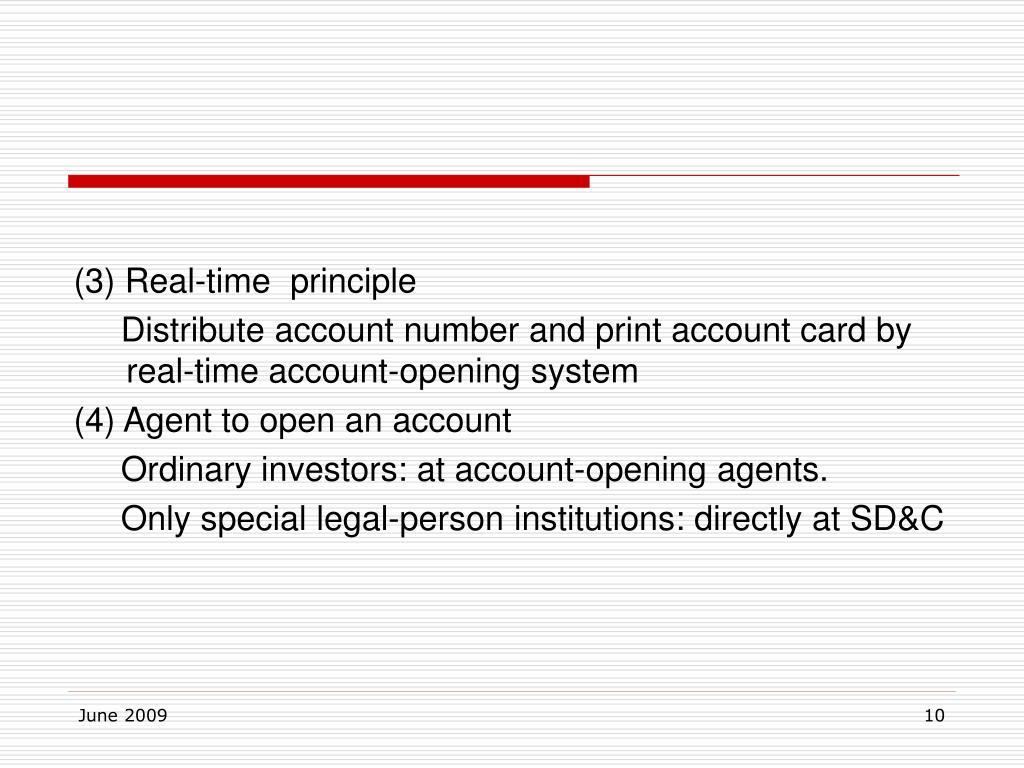 (3) Real-time  principle