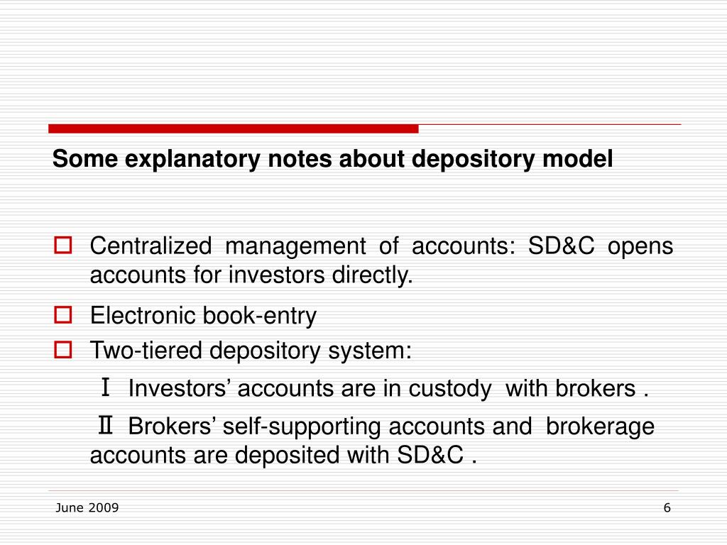 Some explanatory notes about depository model
