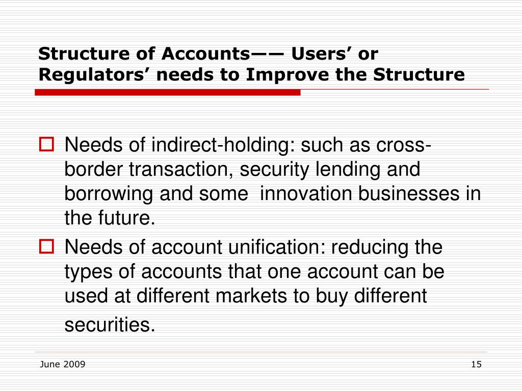 Structure of Accounts—— Users' or Regulators' needs to Improve the Structure
