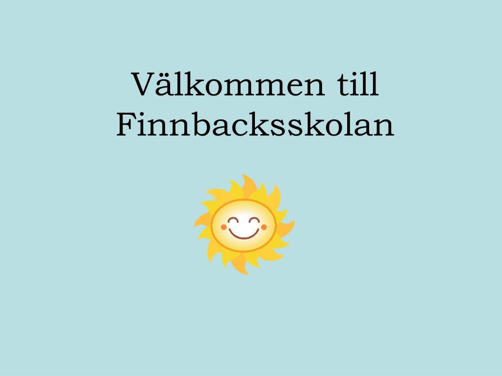 Välkommen till Finnbacksskolan
