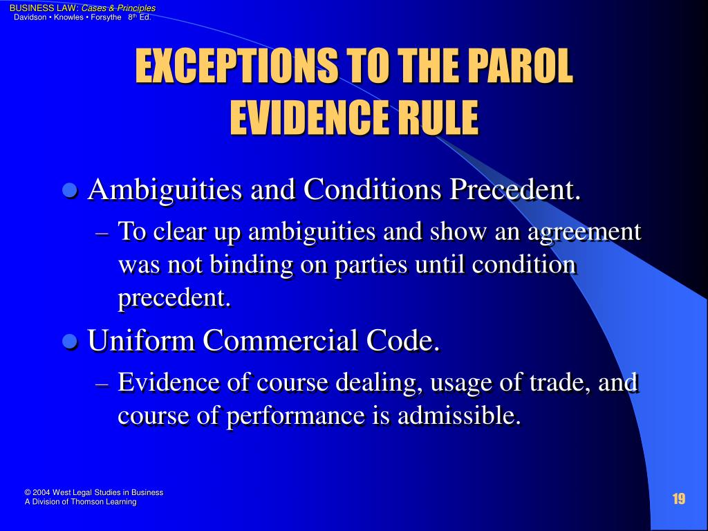 EXCEPTIONS TO THE PAROL EVIDENCE RULE