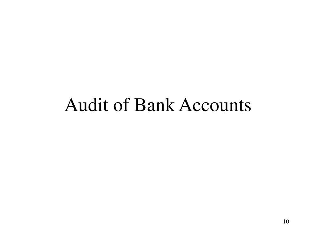 Audit of Bank Accounts