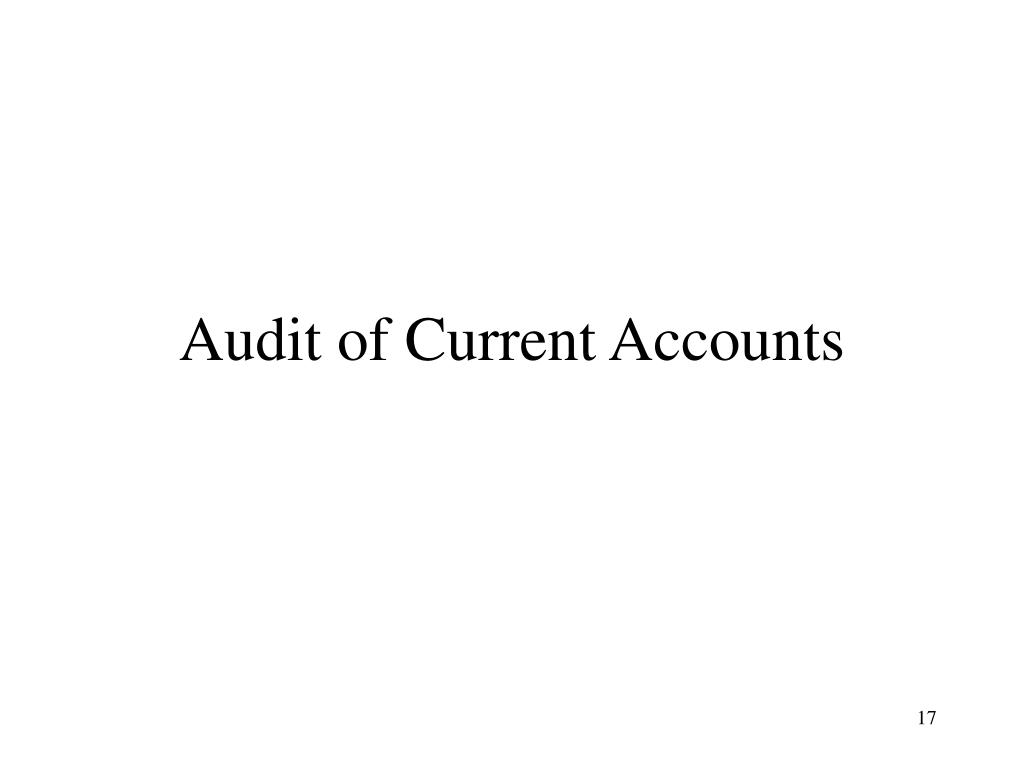 Audit of Current Accounts