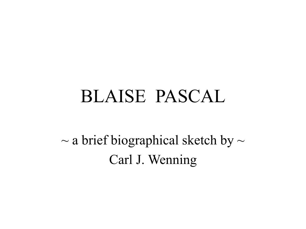 blaise pascal report Need to report the video sign in to report inappropriate content sign in transcript  blaise pascal descartes - duration: 8:36 carlos roberto rodrigues 3,671 views.