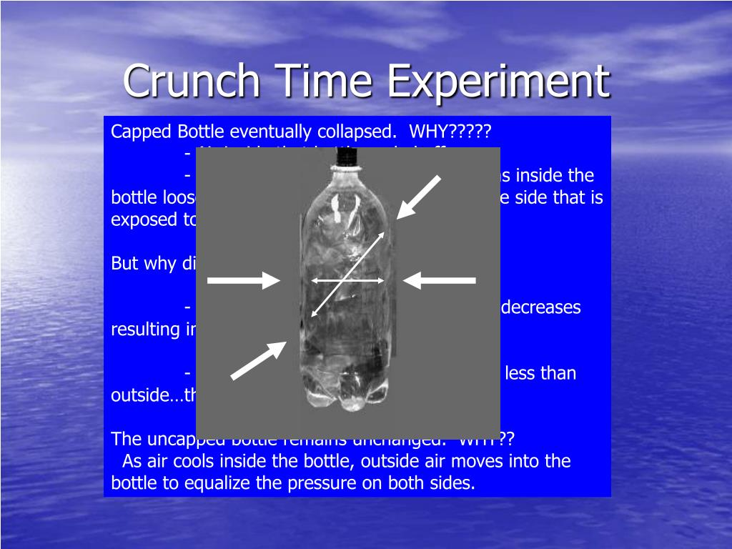 Crunch Time Experiment