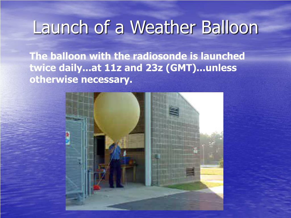 Launch of a Weather Balloon