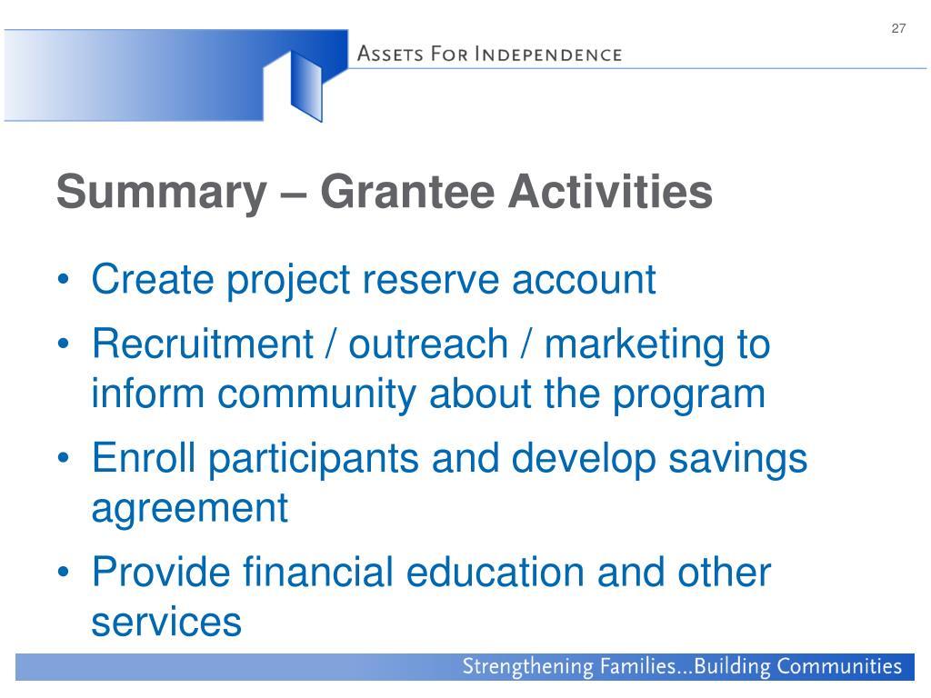 Summary – Grantee Activities