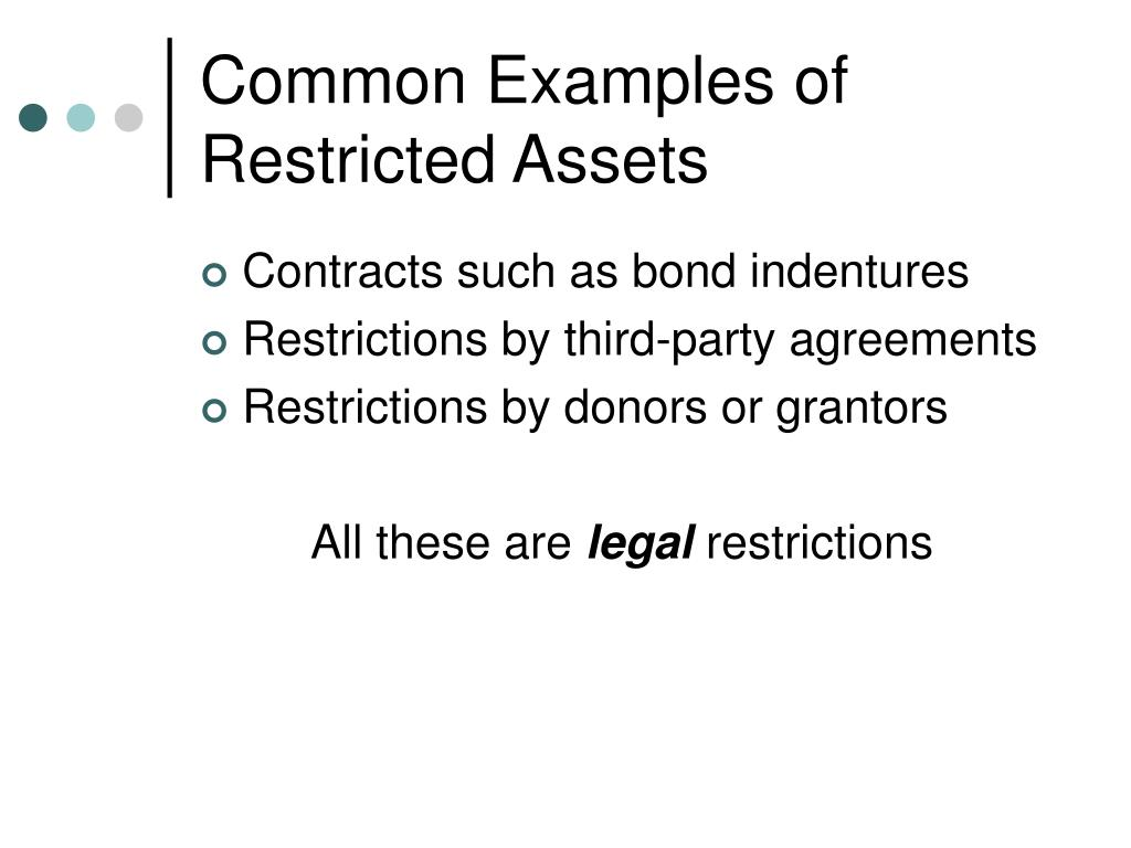Common Examples of Restricted Assets