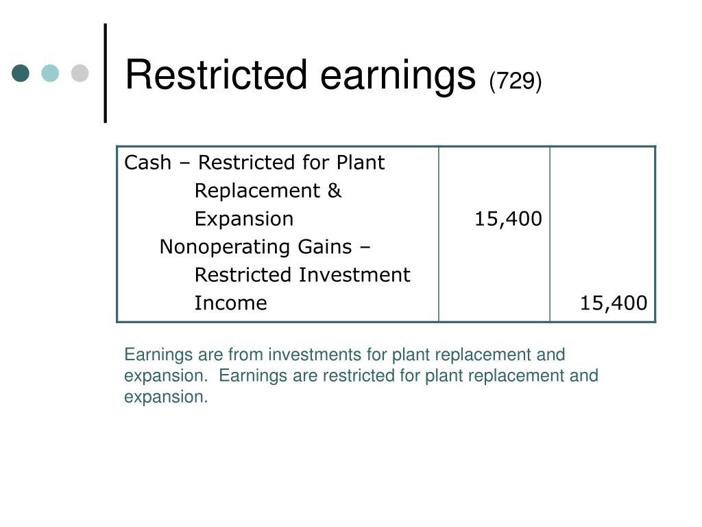 Restricted earnings