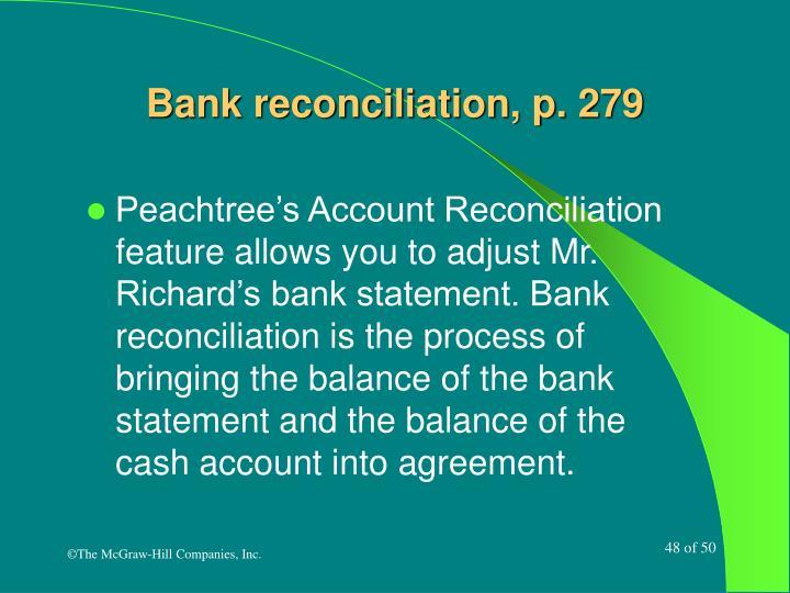 Bank reconciliation, p. 279