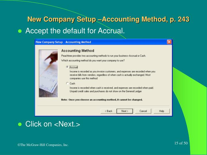 New Company Setup –Accounting Method, p. 243