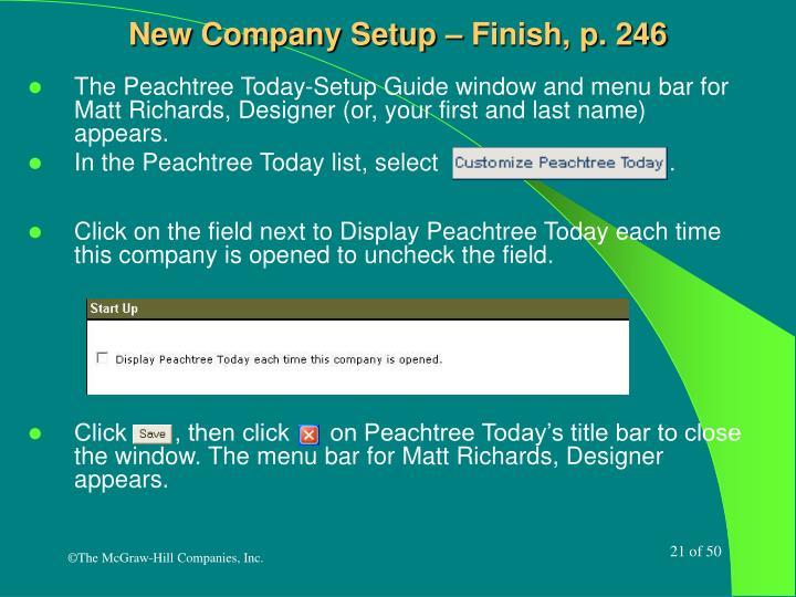 New Company Setup – Finish, p. 246