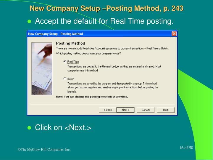 New Company Setup –Posting Method, p. 243