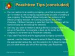 peachtree tips concluded