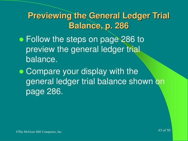 Previewing the General Ledger Trial Balance, p. 286