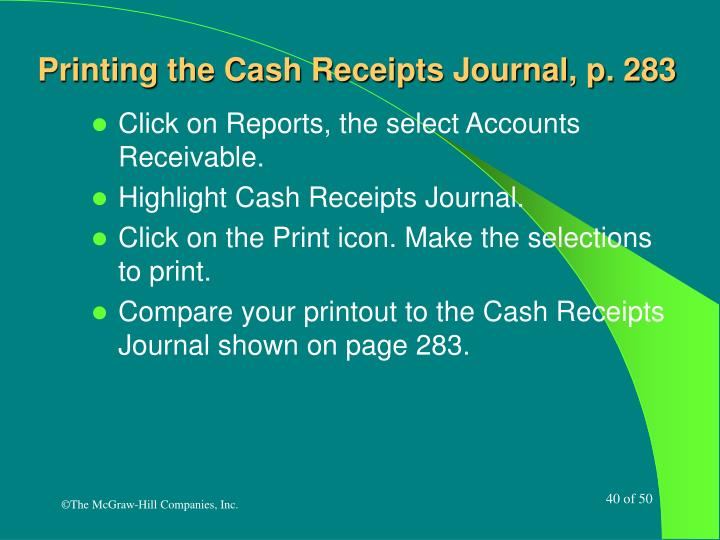 Printing the Cash Receipts Journal, p. 283