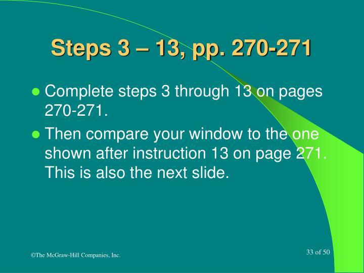 Steps 3 – 13, pp. 270-271