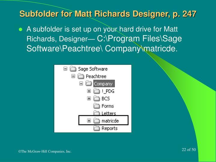 Subfolder for Matt Richards Designer, p. 247