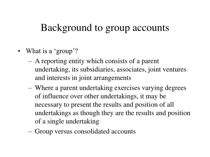 Background to group accounts