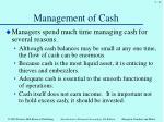 management of cash