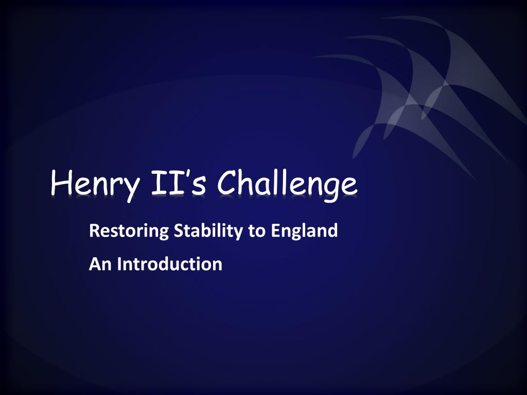Henry II's Challenge