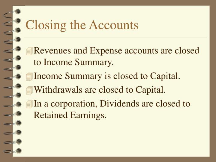 Closing the Accounts