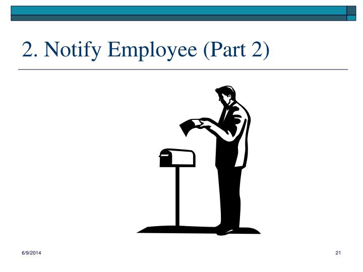 2. Notify Employee (Part 2)