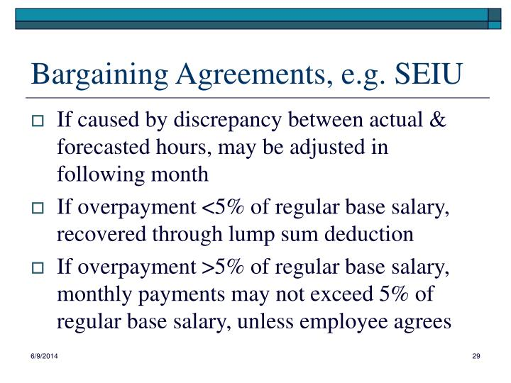 Bargaining Agreements, e.g. SEIU