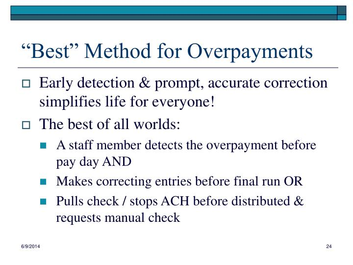 """Best"" Method for Overpayments"