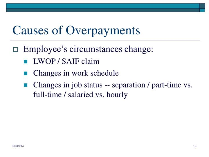 Causes of Overpayments