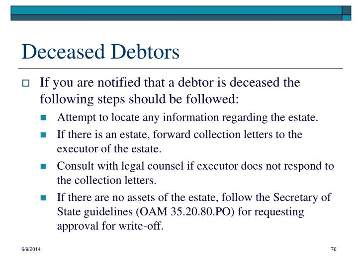 Deceased Debtors