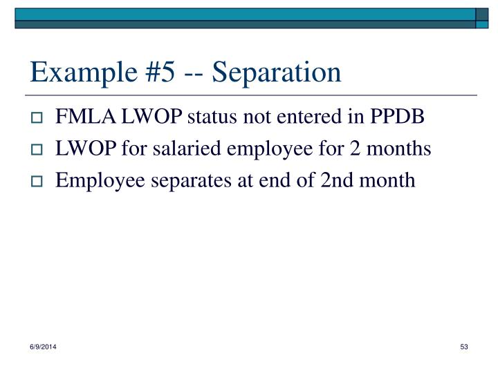 Example #5 -- Separation