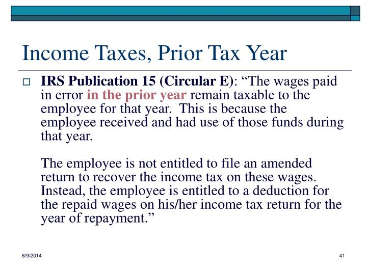 Income Taxes, Prior Tax Year